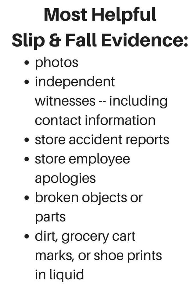 Most Helpful Slip & Fall Evidence-