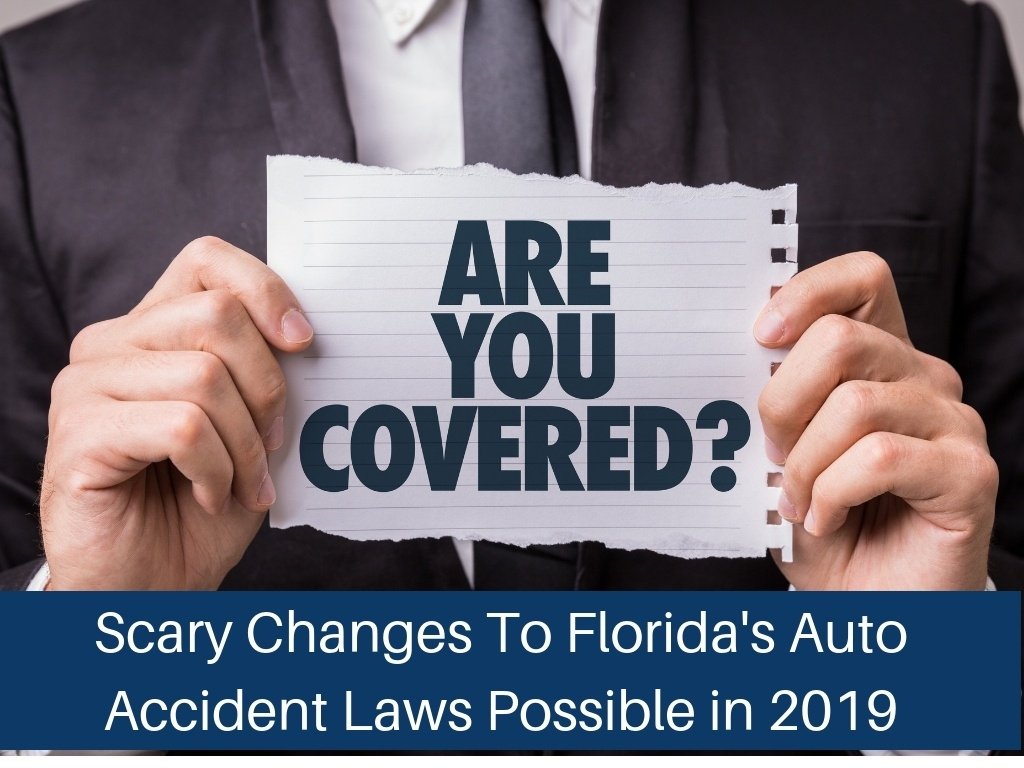 Scary Changes To Florida's Auto Accident Laws 2019